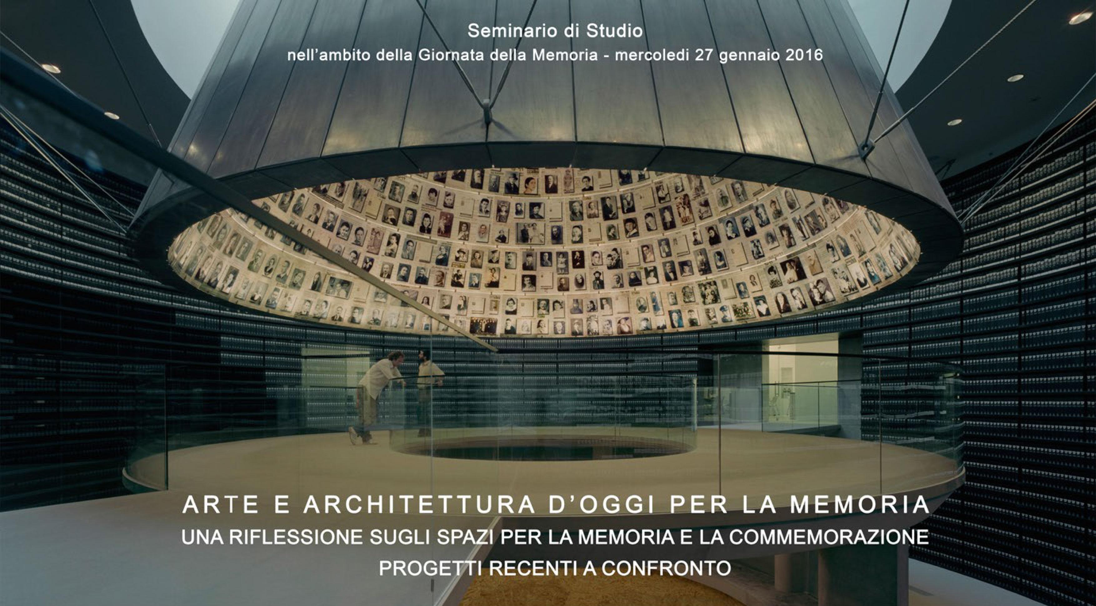 ARTE E ARCHITETTURA D'OGGI PER LA MEMORIA