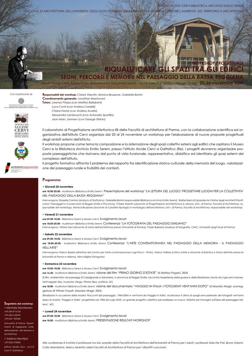 """Workshop progettuale """"Riqualificare gli spazi tra gli edifici: segni, percorsi e memorie nella bassa reggiana"""" a Gattatico (Reggio Emilia)."""