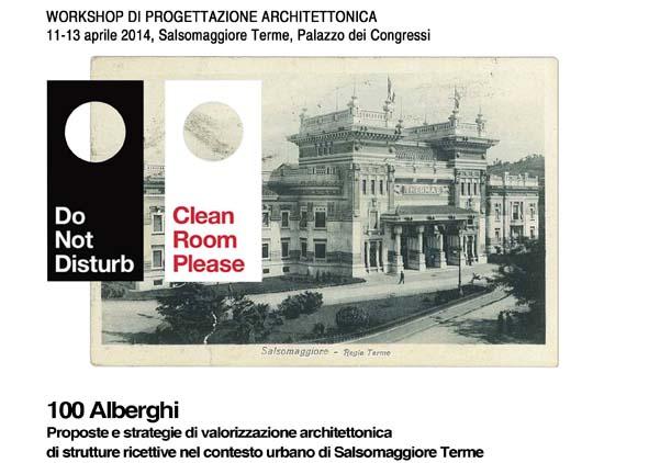 100 Alberghi. Proposte e strategie di valorizzazione architettonica di strutture ricettive nel contesto urbano di Salsomaggiore Terme